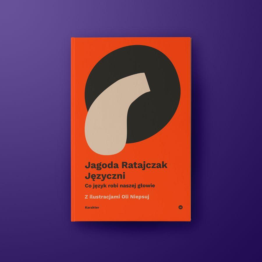 """Okładka książki """"Języcznie. Co język robi naszej głowie"""""""